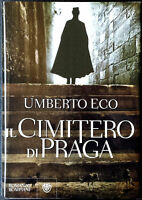 Umberto Eco, Il cimitero di Praga, Ed. Bompiani, 2010