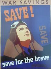 A3 World War II Propaganda Poster SAVE FOR THE BRAVE RAF War Savings Bonds RAF