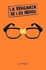 La Venganza de Los Nerds : ¿Viste Que en Las Películas de Nerds Siempre...