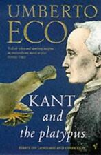 Kant And The Platypus: Essays On Language And Cognition by McEwen, Alastair, Eco