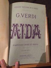 Verdi Aïda opéra partition chant piano reliée éditions française Leduc