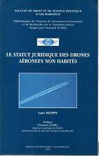 LE STATUT JURIDIQUE DES DRONES AERONEFS NON HABITES  Lars HOPPE