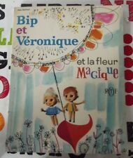 Bip et Véronique et la Fleur Magique RTF 1965 d'après l'émission télévisée de Je