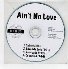(FV514) Ain't No Love, Shine / Love Me Lots - DJ CD