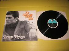 LUIGI TENCO - SE STASERA SONO QUI- RICORDI MRP 9033 EX++/EX++ RE 1970 MONO