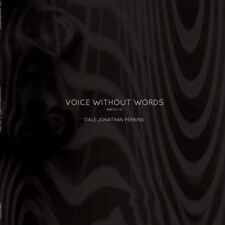 DALE JONATHAN PERKINS ~ Voice Without Words ~ 2017 US WHITE VINYL LP~Electronica
