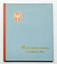 60 Jahre elektrische Staßenbahn in Frankfurt am Main 1899-1959 - Frankfurt 1959