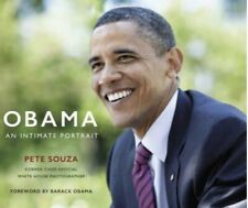 Obama - An Intimate Portrait : The Historic Presidency in Photographs by Pete...