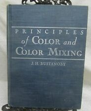 Principles of Color & Color Mixing by Bustanoby J.