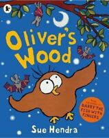 Very Good, Oliver's Wood, Sue Hendra, Paperback