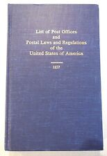 List of Post Offices and Postal Laws and Regulations of the United States - 1857