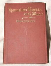 RARE 1872 First Hymnal and Canticles with Music by Goodrich & Gilbert