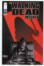 Walking Dead Weekly #33 Regular Cover Bagged & Boarded Michonne Revenge Issue