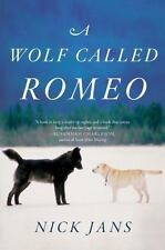 A Wolf Called Romeo, Jans, Nick, Good Book