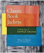 Classic Book Jackets: The Design Legacy of George Salter by Thomas Hansen (Paper