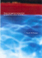 Stress Management Programme For Secondary School Students: A Practical-ExLibrary