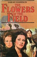 The Flowers Of The Field (Raven) by Harrison, Sarah Hardback Book The Fast Free