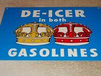 """VINTAGE """"STANDARD RED CROWN DE-ICERS IN BOTH GASOLINE TYPES"""" 12"""" METAL OIL SIGN!"""