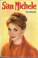 (Werner) San Michele 1961 Salani romanzi della rosa 90