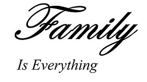 Family is everything decal sticker wall ute BNS truck car