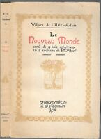 Le NOUVEAU MONDE de VILLIERS de l'Isle-Adam Théâtre indépendance États-Unis 1913