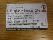25/03/2006 Ticket: Gillingham v Swansea City  . Thanks for viewing this item off