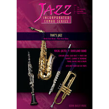 Jazz Incorporated Combo Series That's Jazz Sheet Music Chart Kerin Bailey