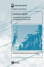 Chatham House Papers: Divided West : European Security and the Transatlantic...