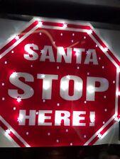 NEUF Noël à piles allumer SANTA STOP HERE SIGNE intérieur STATIQUE
