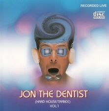 JON THE DENTIST ( HARD HOUSE / TRANCE ) VOL.1. (MIX CD) LISTEN