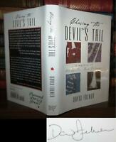 Fulmer, David CHASING THE DEVIL'S TAIL Signed 1st 1st Edition 1st Printing