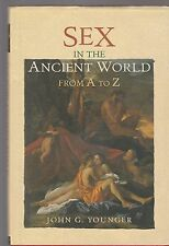 J. G. Younger Sex In The Ancient World  From A To Z Routledge 2005 1° ed L4495B