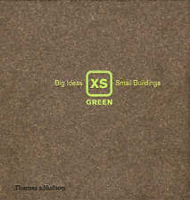 XS Green: Big Ideas, Small Buildings-ExLibrary