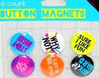 6 Button Magnets for Student Locker/Fridge/Memo Board/Tween Party Favors Set B