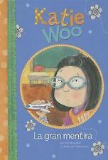 La gran mentira (Katie Woo en Español) (Spanish Edition) by Manushkin, Fran