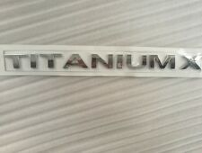TITANIUM X Letter Namplate Emblem Rear Trunk Liftgate Sticker Logo Badge Ford