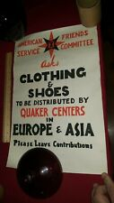 SIGN POSTER American Friends Service Committee QUAKER CENTER EUROPE ASIA WWII?