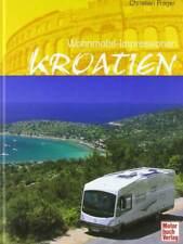 Wohnmobil-Impressionen Kroatien Küste der Adria Kroatische Bilder Eindrücke OVP