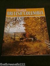 BEAUTIFUL BRITISH COLUMBIA - FALL 1978 - SHUSWAP - GLACIER NATIONAL PARK