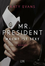 Mr. President – Macht ist sexy von Katy Evans (21.12.2017, Taschenbuch)