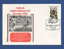 Orig.Ersttagsbrief  WM Spanien 1982  FRANKREICH - POLEN   Spiel um Platz 3 ! TOP
