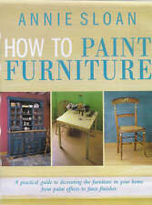 How to Paint Furniture by Annie Sloan (Hardback, 1999)