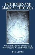 Like New Trithemius and Magical Theology : A Chapter in the controversy over occ