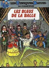 LES TUNIQUES BLEUES. LA COLLECTION. HACHETTE. LES BLEUS DE LA BALLE.