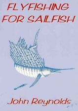 REYNOLDS SALTWATER ANGLING BOOK FLYFISHING FOR SAILFISH paperback BARGAIN new