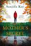 KAY,SANJIDA-MY MOTHER`S SECRET BOOK NUOVO