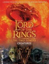 NEW - Creatures of The Two Towers (The Lord of the Rings Movie Tie-In)