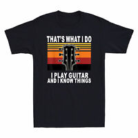 That's what I Do I Play Guitar And I know Things Men's T-Shirt Guitar LoverTee