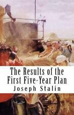 The Results of the First Five-Year Plan by Joseph Stalin (2013, Paperback)