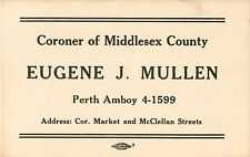 Business Card, Eugene Mullen, Coroner of Middlesex County, Perth Amboy NJ